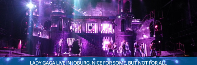 Lady Gaga Live In Joburg – The Voted! Review