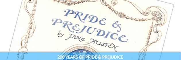 200 Years of Pride & Prejudice