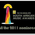 SAMA 17 – South African Music Awards 2011 Nominees