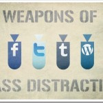 Wordless Wednesday: Weapons of Mass Distraction